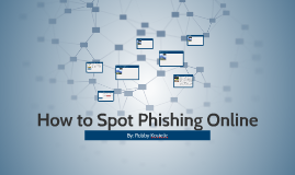 How to Spot Phishing Online