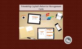 Friendship Capitol's Behavior Management Cycle