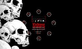 Macbeth Visual Essay: Violence