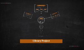 Copy of Library Project