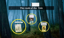 The cook of the  Tale
