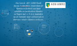 Hoe kan de ABN AMRO bank  locatie Leidseplein Amsterdam de k