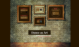Dance as Art
