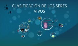 Copy of CLASIFICACIÓN DE LOS SERES VIVOS