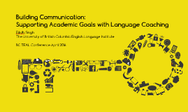 Building Communication: Supporting Academic Goals with Language Coaching