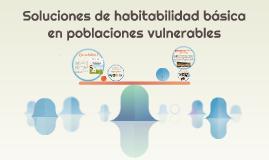 Soluciones de habitabilidad basica para