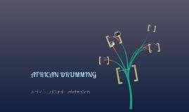 African Drummign Presentation