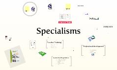 Specialisms