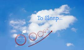 Copy of To Sleep