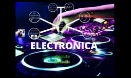 ELECTRONICA  musica
