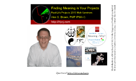 Finding Meaning In Your Projects - Web Seminar