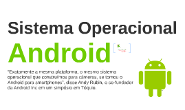 Copy of Sistema Operacional Android