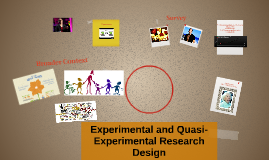 Experimental and Quasi-Experimental Research Design