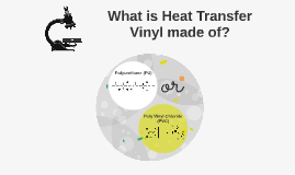 What is Heat Transfer Vinyl made of?
