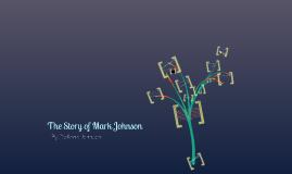 The Story of Mark Johnson