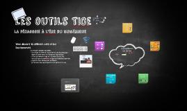 Copie de Les outils TICe