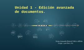 Unidad 1 - Edicion avanzada de documentos.