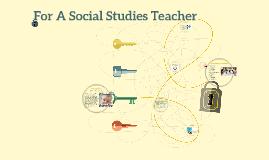 For A Social Studies Teacher