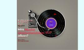 Mitä Musiikin varastointiselvityksen 2017 jälkeen?