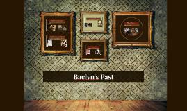 Baelyn's Past
