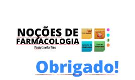 Copy of NOÇÕES DE FARMACOLOGIA