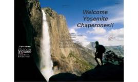 Welcome Yosemite Chaperones!!