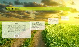 Copy of Juicio Político