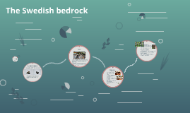 The Swedish Bedrock