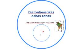Copy of Dienvidamerikas dabas zonas