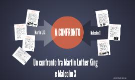 Un confronto fra Martin Luther King