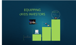 Equipping cKids Investors