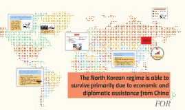 The North Korean regime is able to survive primarily due to