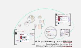 Guía para entrar a Librisite en la Biblioteca Digital de la Universidad de Guadalajara