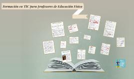 Formación en TIC para profesores de