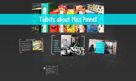 Tidbits about Miss Pinnell