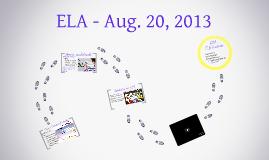 ELA - Aug. 20, 2013