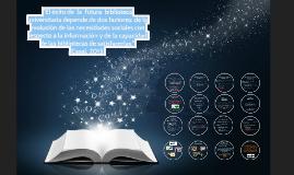 De biblioteca universitaria a Centro de Recursos para el Aprendizaje y la Investigación