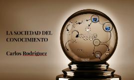 Copy of Copy of LA SOCIEDAD DEL CONOCIMIENTO