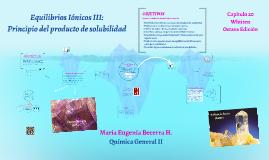 Equilibrios Iónicos III: principio del producto de solubilid