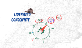 Copy of Liderazgo Consciente empresarial, De víctima a Protagonista