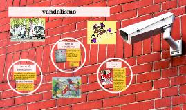 Copy of vandalismo