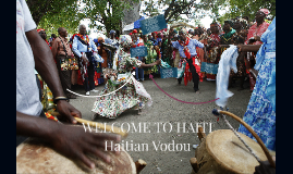 Copy of WELCOME TO HAITI
