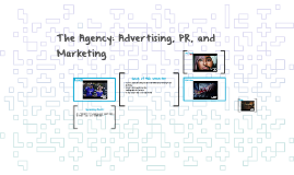 The Agency: Advertising, PR, and Marketing