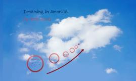 Dreaming in America