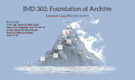 IMD 302: Foundation of Archive
