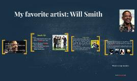My favorite artist: Will Smith