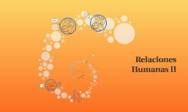 Relaciones Humanas II