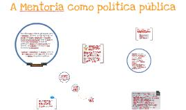 Copy of Mentoria como política pública