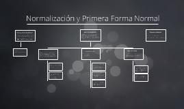 Normalización y Primera Forma Normal