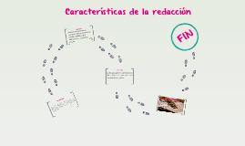 Copy of Caracteristicas de la redaccion